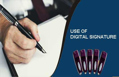 Use of  Digital Signature Certificate